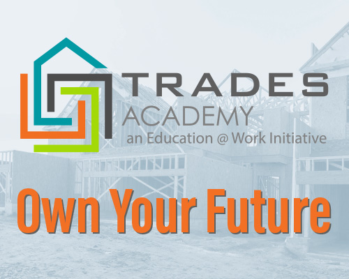Learn about the Trades Academy